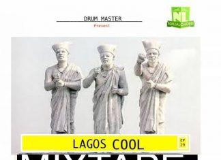 DJ Lawy - Lagos Cool Mix (October 2019)