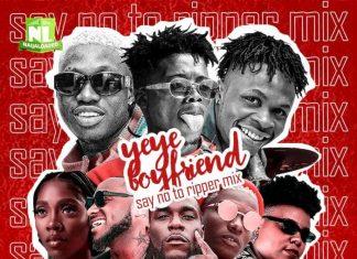 DJ Lawy - Yeye Boyfriend (Say No To Ripper) Mix 2019