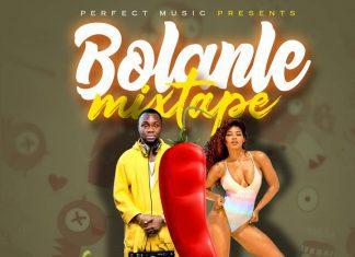 Dj Maff - Bolanle Naija Non Stop Mixtape 2019
