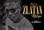 DJ Mikewealth – Best Of Zlatan Ibile Mix 2019