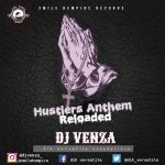 Hustler's Anthem Mix [Best Naija Motivational Songs]