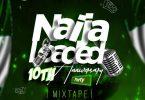 [NaijaLoaded Mixtape] Naijaloaded 10th Anniversary Party Mix