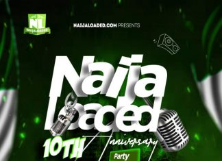 [NaijaLoaded Mixtape] Naijaloaded 10th Anniversary Party Mix