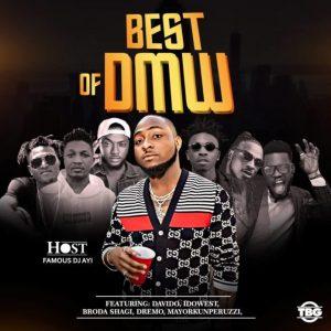 [Updated] Best Of DMW Dj Mixtape (All DMW Songs)