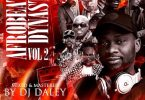 DJ Daley - Afrobeats Dynasty Mixtape 2019