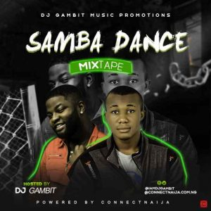 DJ Gambit - Samba Dance Afrobeat Mixtape