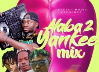Dj Maff New Mixtape – Alaba 2 Yankee Mix
