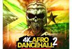 Dj Manni- 4K Afro Dancehall Mix Vol.2