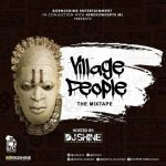 DJ shine – Village People Mix (Igbo AfroBeat Hip-Hop Mix)