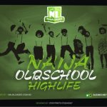 Igbo & Yoruba Highlife Mixtape – Nigerian Oldschool Highlife