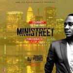 [Naija Old Skull Mix] DJ Pedro - Ministreet Throwback Mix Vol. 2