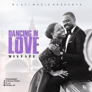 [Wedding Love Songs] DJ Ayi – Dancing In Love Mix