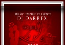 DJ Darrex – Sounds of Love Mix (Naija Love Songs Mix)