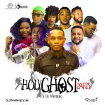 Dj Dheelite - HolyGhost Party Mixtape