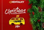 Dj Kentalky - Christmas In Lagos Mix (December 2019)