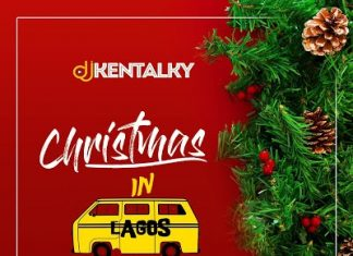 Dj Kentalky - Christmas In Lagos Mix (December 2019)