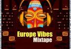 [Foreign Mixtape] Europe Vibes Mixtape - December 2019