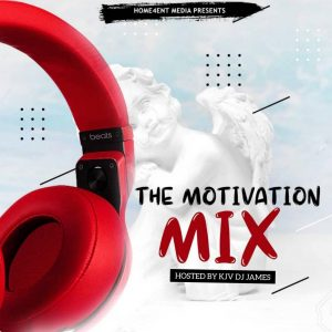 KJV DJ James - The Motivation Mix 2019