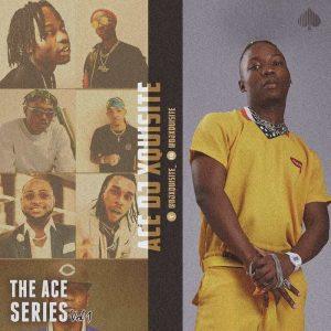 Ace DJ Xquisite – The Ace Series Vol 1 AfroBeat Mix 2020