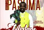 Best of Pasuma Mixtape !!
