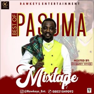 Best of Pasuma Mixtape !!