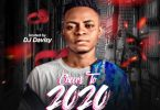 DJ Davisy – Cheers To 2020 AfroBeat Mixtape