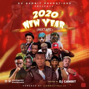 Dj Gambit – New Year 2020 Mixtape