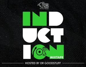 DJ GoodStuff – Induction Mix (Non Stop AfroBeat Mixtape 2020)