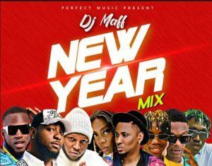Dj Maff – New Year Naija Non Stop Mixtape 2020