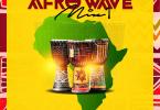 Dj Manni Afro Wave Vol.1 Mixtape