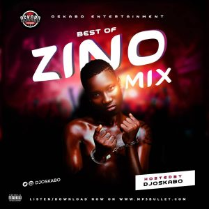 DJ Oskabo – Best Of Zinoleesky Mixtape 2020