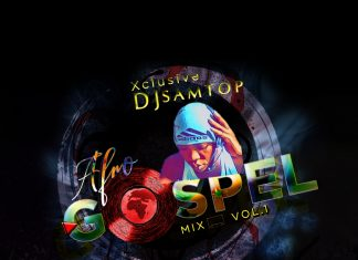 Dj Samtop – AfroBeat Gospel Mixtape