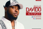Dj Whizkida - Best of Davido Mixtape 2020