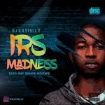 Igbo Rap Songs Madness Non Stop Hiphop DJ Mixtape