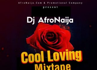 Dj AfroNaija – AfroBeat Cool Love & Blues MP3 Songs Mixtape