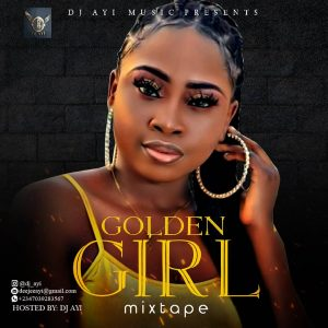 DJ Ayi – Golden Girl (Old Foreign RnB Mixtape)