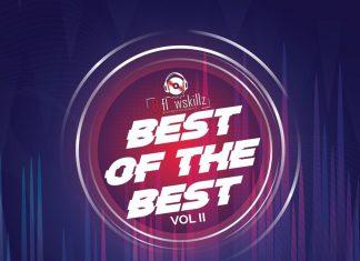 DJ FlowSkillz – Best Of The Best Mixtape (Vol. II) 2020