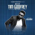 DJ Gambit - Best Of Tim Godfrey Mixtape