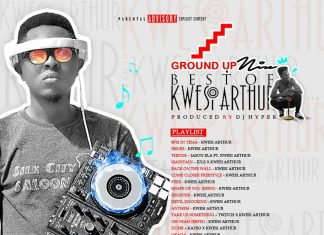 DJ Hyper - Best Of Kwesi Arthur Mixtape