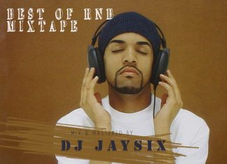 DJ Jaysix – Best Of RnB Mix