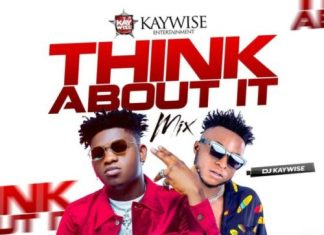 DJ Kaywise – Think About Mix (February 2020 Mixtape)