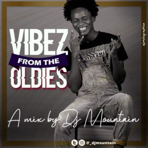 DJ Mountain – Vibez From The Oldies (Foreign Old Skull Mixtape)