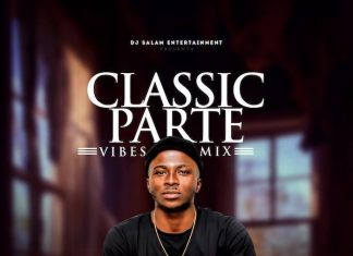 DJ Salam – Classic Non Party Mixtape 2020 (Parte Vibes Mix)