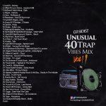 Dj Sidez – Unusual 40 Trap Vibes Mix