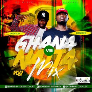 Ghana Vs Naija Mixtape Vol 2020 (Hosted By Dj Bibini X Dj Daley)