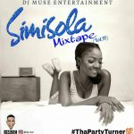 [updated] Best of Simi Dj Mixtapes (Old & New Songs)