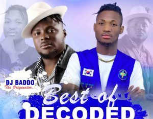 Dj Baddo - Best Of Decoded Mixtape