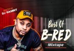 DJ Gambit – Best Of B-Red Mixtape