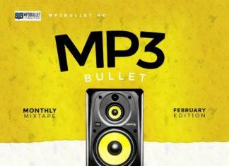 DJ PlentySongz – Mp3Bullet Monthly Mixtape (Feb. 2020)