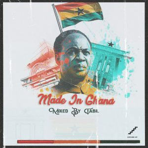 DJ Tabil – Made In Ghana 2020 Mix